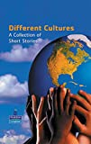 Willshaw, Steve: Different Cultures: A Collection of Short Stories (New Longman Literature 11-14)