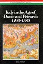 Italy in the Age of Dante and Petrarch,…