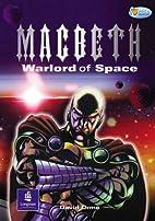 Macbeth Warlord of Space (Pelican Hi Lo…