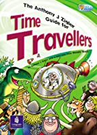Anthony J. Zigler Guide for Time Travellers…
