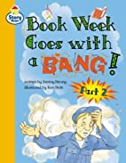 Story Street: Book Week Goes with a BANG!…