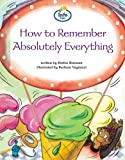 Brennan, Herbie: How to Remember Absolutely Everything (Literacy Land)