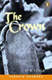 "James, M. R.: Penguin Readers Level 1: ""The Crown"""