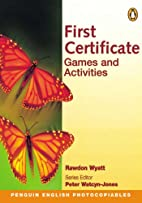 First Certificate Games and Activities…