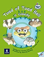 Toad of Toad Hall:a Comedy (Literacy Land)…
