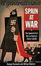 Spain at War: The Spanish Civil War in…