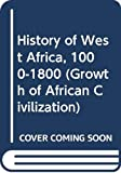 Davidson, Basil: History of West Africa, 1000-1800 (Growth of Afr. Civilizn. S)