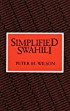 Wilson, Peter: Simplified Swahili