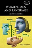 Coates, Jennifer: Women, Men and Language: A Sociolinguistic Account of Gender Differences in Language (3rd Edition)