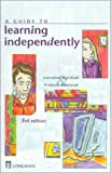 Rowland, Frances: A Guide to Learning Independently