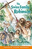 Wyss, Johann David: Swiss Family Robinson (Penguin Young Readers (Graded Readers))