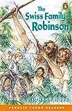 Wyss, Johann David: Swiss Family Robinson (Penguin Young Readers (Graded Readers))