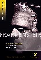 York Notes on Mary Shelley's Frankenstein…