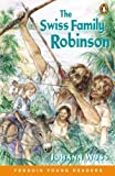Wyss, Johann David: Swiss Family Robinson: (Penguin Young Readers)