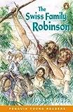 Wyss, Johann David: Swiss Family Robinson: (Penguin Young Readers)