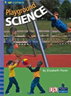 Four Corners: Playground Science (Pack of…