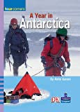 Ganeri, Anita: A Year in the Antarctic (Four Corners)