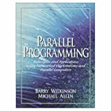 WILKINSON & WALDRON: Paraellel Programming:Techniques and Applications Using Networked Workstations and Parallel Computers & RISC Assembly Language