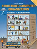 Tanenbaum, Andrew S.: Structured Computer Organization: WITH Modern Operating Systems (2nd International E.) AND C Programming Language (2nd Revised E.)