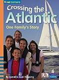 Hopping, Lorraine Jean: Crossing the Atlantic (Four Corners)