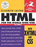 Castro, Elizabeth: HTML for the World Wide Web with XHTML and CSS: Visual Quickstart Guide (Visual QuickStart Guides)