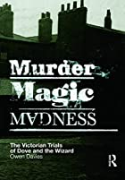 Murder, Magic, Madness: The Victorian Trials…
