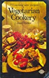 Walker, Janet: Vegetarian Cookery