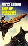 Fritz Leiber: Ship of Shadows
