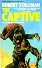 The Captive by Robert Stallman