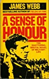 Webb, James H.: A Sense of Honour
