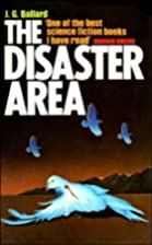 The Disaster Area by J. G. Ballard