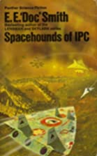 Spacehounds of IPC; a tale of the…