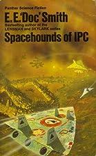 Spacehounds of IPC by E. E. Smith
