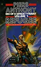 Bid Of A Space Tyrant Volume 1 : Refugee by…