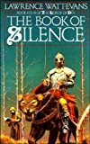LAWRENCE WATT-EVANS: The Book Of Silence (The Lords Of Dus)