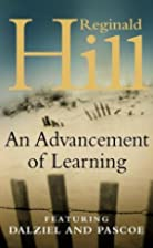 Advancement Of Learning by Reginald Hill