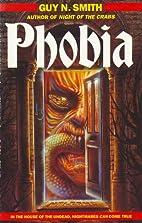 Phobia by Guy N. Smith
