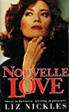 Liz Nickles: Nouvelle Love