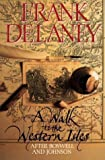 Delaney, Frank: A Walk to the Western Isles: After Boswell and Johnson