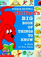 Clifford's Big Book of Things to Know by…