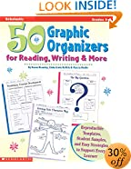 50 Graphic Organizers for Reading, Writing & More (Grades 4-8)