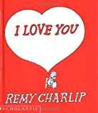 Charlip, Remy: I Love You