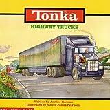 Korman, Justine: Tonka: Highway Trucks
