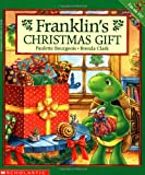 Bourgeois, Paulette: Franklin&#39;s Christmas Gift
