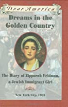 Dreams in the Golden Country : the Diary of…