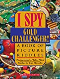 Marzollo, Jean: I Spy Gold Challenger!: A Book of Picture Riddles