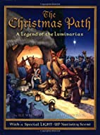 The Christmas Path: A Legend of the…