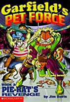 Garfield's Pet Force: Pie-Rat's Revenge! by…