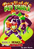 Michael Teitelbaum: Menace of the Nutanator (Garfield's Pet Force #4)