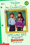 Martin, Ann M.: Spelling Bee (Kids in Ms Colman's Class)